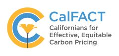 CalFACT - Californians for Effective, Equitable Carbon Pricing